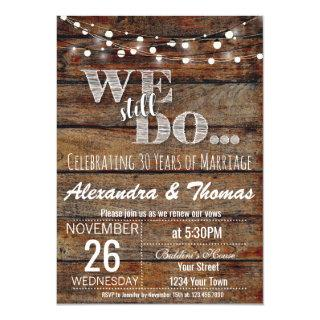 25th Wedding Anniversary, We Still do Anniversary Invitations
