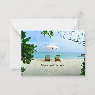 Aaah retirement, relaxing at the beach note card
