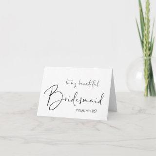 Beautiful Bridesmaid Thank You Gift From Bride Card