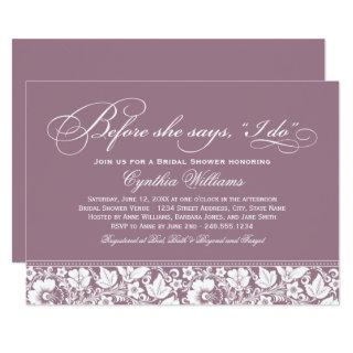 Before She Says I Do | Cassis Floral Bridal Shower Invitation