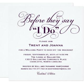 Before They Say I Do | Purple Welcome Party Invitation