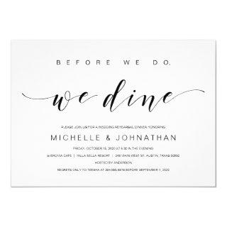 Before we do, we dine, Black, Rehearsal Dinner Invitation