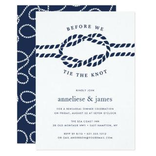 Before We Tie the Knot Rehearsal Dinner Invitations