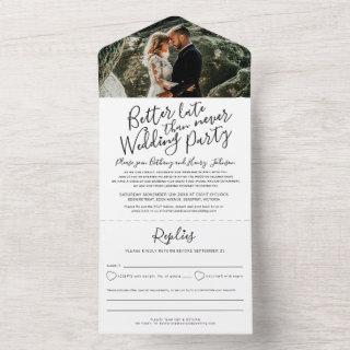 Better late wedding party RSVP photo black white All In One