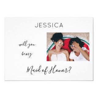 Black & White Be My Maid of Honor Photo Proposal H Invitations