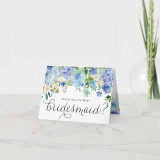 Blue Hydrangeas Floral Will You Be My Bridesmaid Card