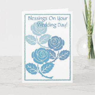 Blue Roses Blessings On Your Wedding Day Card