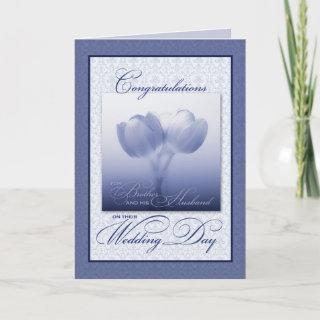 Brother & his New Husband Wedding Congratulations Card