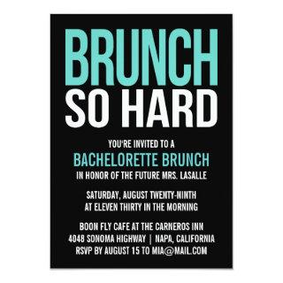 Brunch So Hard Bachelorette Brunch Invitations
