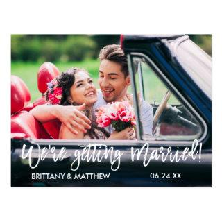Brush Script Save the Date We're Getting Married Postcard