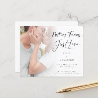 Budget Nothing Fancy Just Love Photo Save the Date