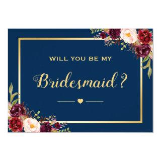 Burgundy Floral Navy Will You Be My Bridesmaid Invitations