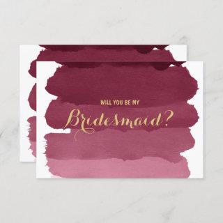 Burgundy ombre watercolor be my Bridesmaid