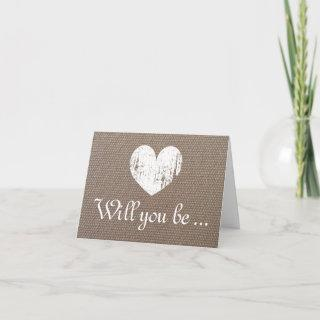 Burlap Will you be my bridesmaid request cards