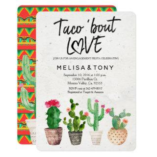 Cactus engagement party Invitations Taco Bout Love