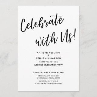 """""""Celebrate with Us!"""" Casual Modern Wedding Party"""