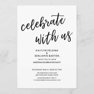 """Celebrate with Us"" Casual Modern Wedding Party Invitations"