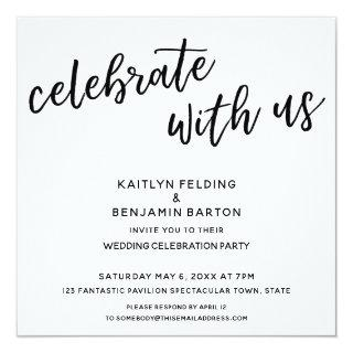 """Celebrate with Us"" Modern Wedding Reception Invitations"