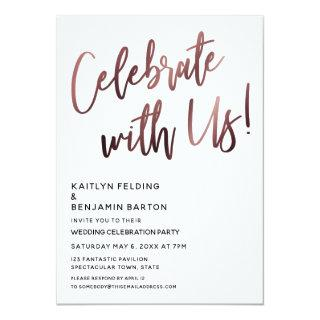Celebrate With Us! Simple Handwriting w/ Rose Gold Invitation