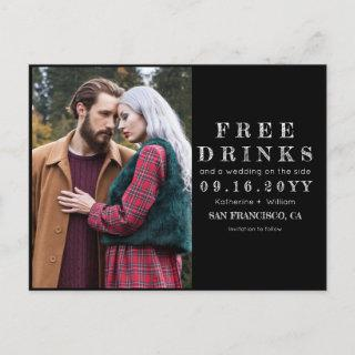 Chalkboard Free Drinks Wedding Photo Save the Date Announcement Postcard