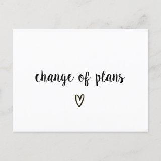 Change of Plans Black and White Heart Postponed Announcement Postcard