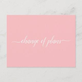 Change of Plans Wedding Cancelled Postponed Pink Announcement Postcard