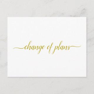 Change of Plans Wedding Postponed Gold on White Announcement Postcard