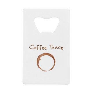 coffee trace credit card bottle opener