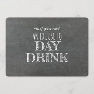 Day Drink ...Funny Bridesmaid Proposal Invitations