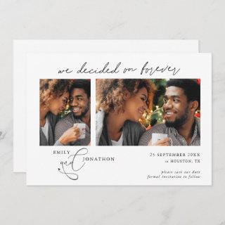 Decided on Forever Script 2 photos Black text Save The Date