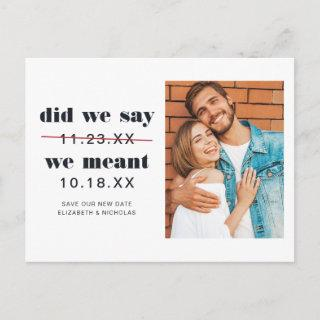 Did We Say   Change the Date Wedding Announcement Postcard