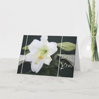 """Easter Lily """"I Love you"""" greeting card"""