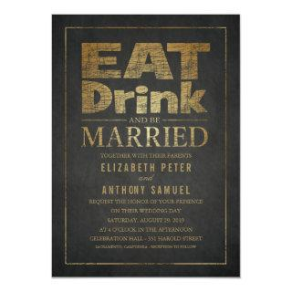 Eat Drink and Be Married Unique Gold Look Wedding Invitation