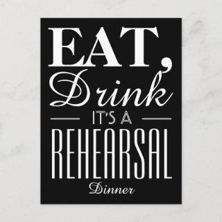 Eat, Drink It's a Rehearsal Dinner Invitations Postcard