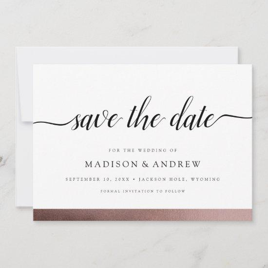 Elegant Modern Calligraphy Rose Gold Save the Date
