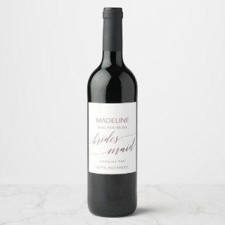 Elegant Rose Gold Will You Be My Bridesmaid Wine Label