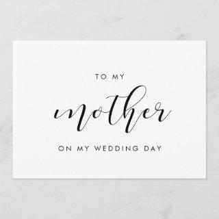 Elegant To my mother on my wedding day card