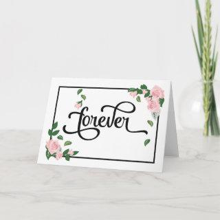 Engagement - Forever Will Look Beautiful on You Card