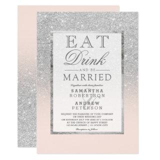 Faux silver glitter blush pink eat drink wedding invitation
