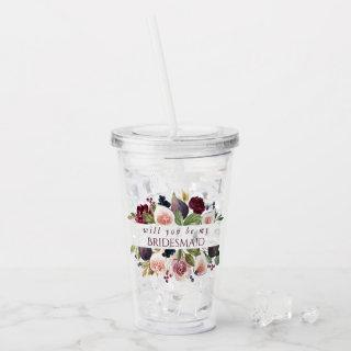 Fig Blossoms | Elegant Floral Bridesmaid Ask Acrylic Tumbler