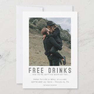 Free Drinks | Casual Save the Date Photo