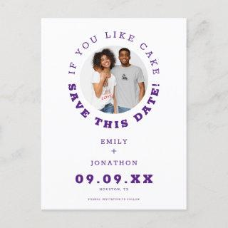 Fun If You Like Cake Photo Purple Save The Date Announcement Postcard