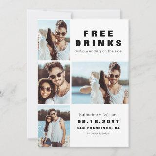 Funny 4 photo Free Drinks Save the Date Card