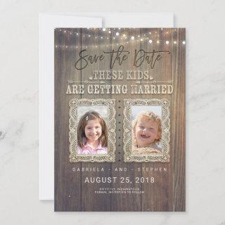 Funny Childhood Photos | Rustic Wood Save the Date