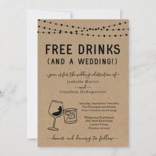Funny Free Drinks and a Wedding