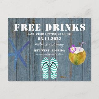 Funny Free Drinks Beach Wedding Save the Dates Announcement Postcard