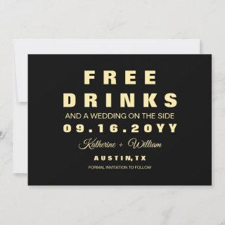 Funny Free Drinks Black Photo Save the Date Card
