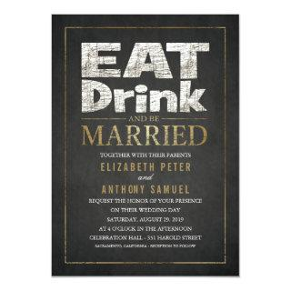 Funny wedding Invitations Eat Drink Be Married