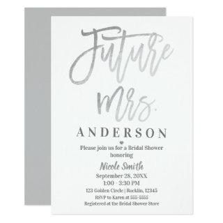Future Mrs. Silver Modern Script Bridal Shower Invitation