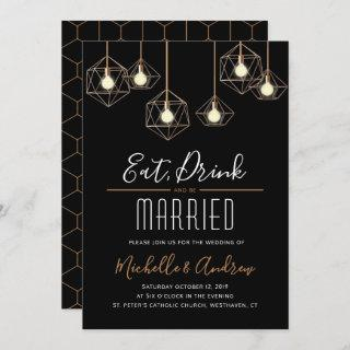 Geo Lights Eat Drink and be Married Wedding Invitations